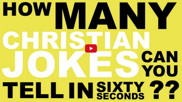 How Many Christian Jokes Can They Tell In 60 Seconds