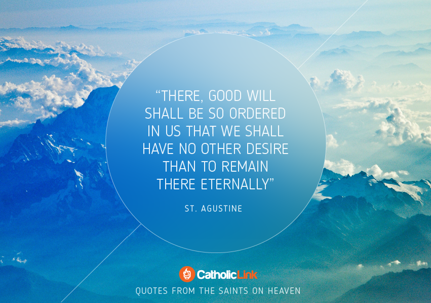 Heaven: 10 Inspiring Quotes from the Saints on Our Eternal Home