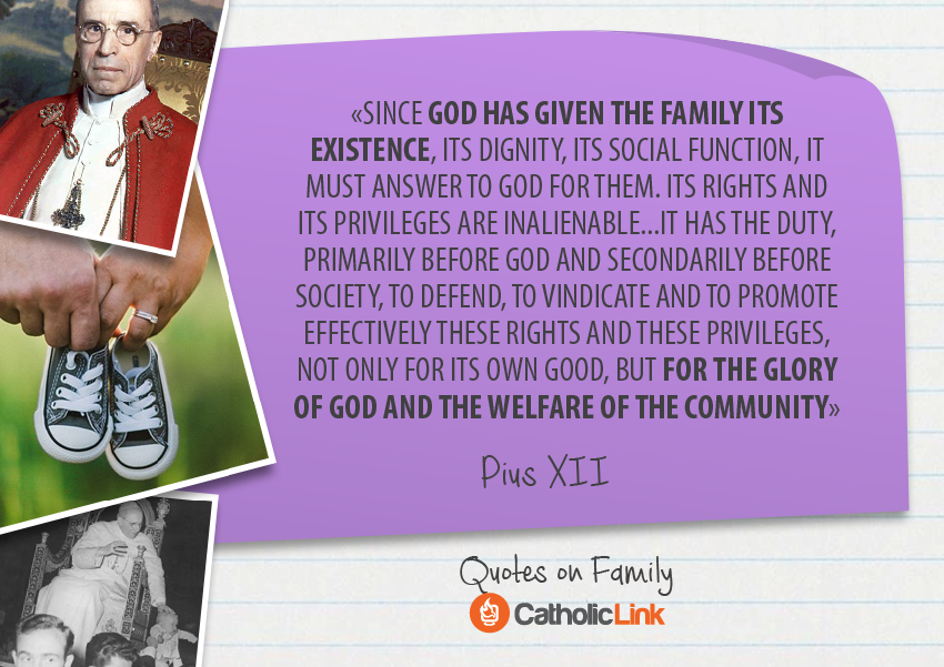 Catholic Quotes About Family: 10 Inspiring Papal Quotes On The Foundation Of Society